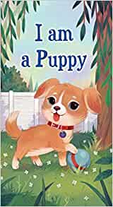 I am a Puppy  by Richard Scarry
