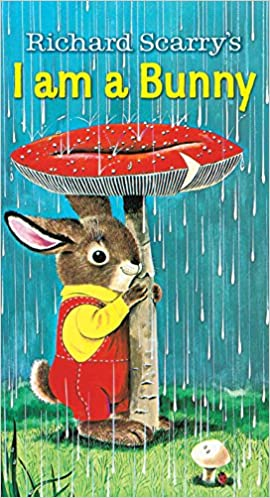 I am a Bunny by Richard Scarry