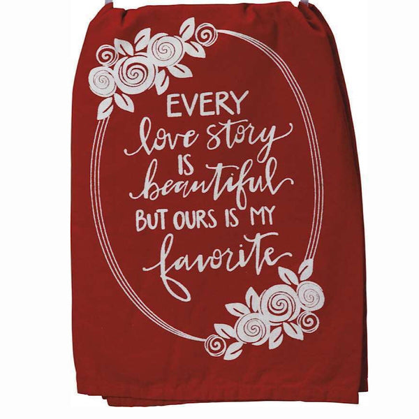 "Primitives by Kathy® Dish Towel ""Every Love Story...."""