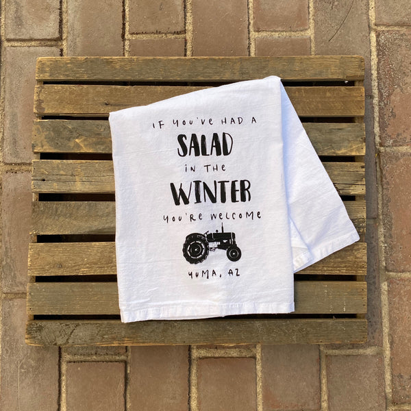 "Yuma Roots™ Dish Towel ""Salad in Winter, You're Welcome, Yuma, AZ"""