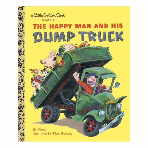 Little Golden Books® - Happy Man and his Dump Truck
