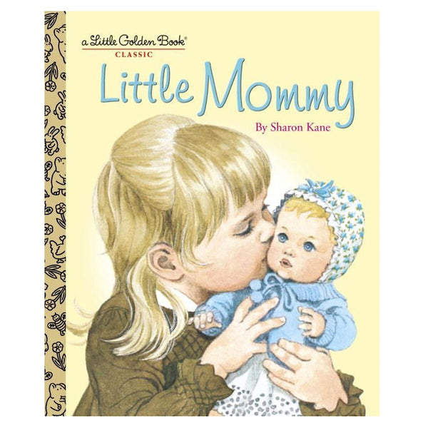 Little Golden Books® - Little Mommy