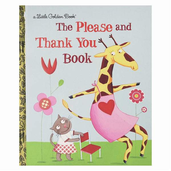 Little Golden Books® - The Please and Thank You Book