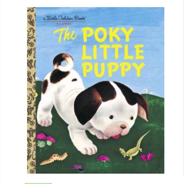 Little Golden Books® - The Poky Little Puppy