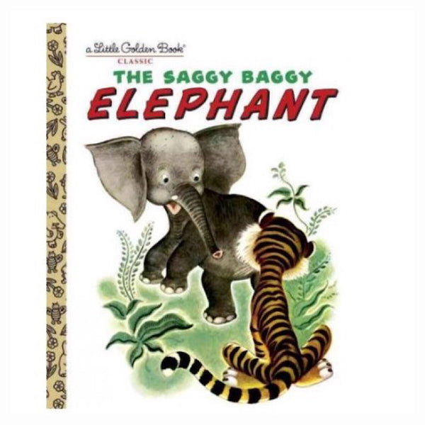 Little Golden Books® - The Saggy Baggy Elephant