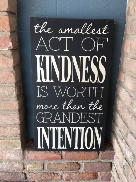 Twelve Timbers® Large Sign- Smallest Act of Kindness