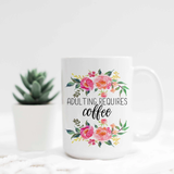 Promenade Field® 15oz Ceramic Mug- Adulting Requires Coffee
