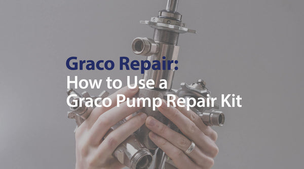 Graco Repair : How to Use Your Graco Pump Repair Kit (190PC - Ultra Max II 595PC)