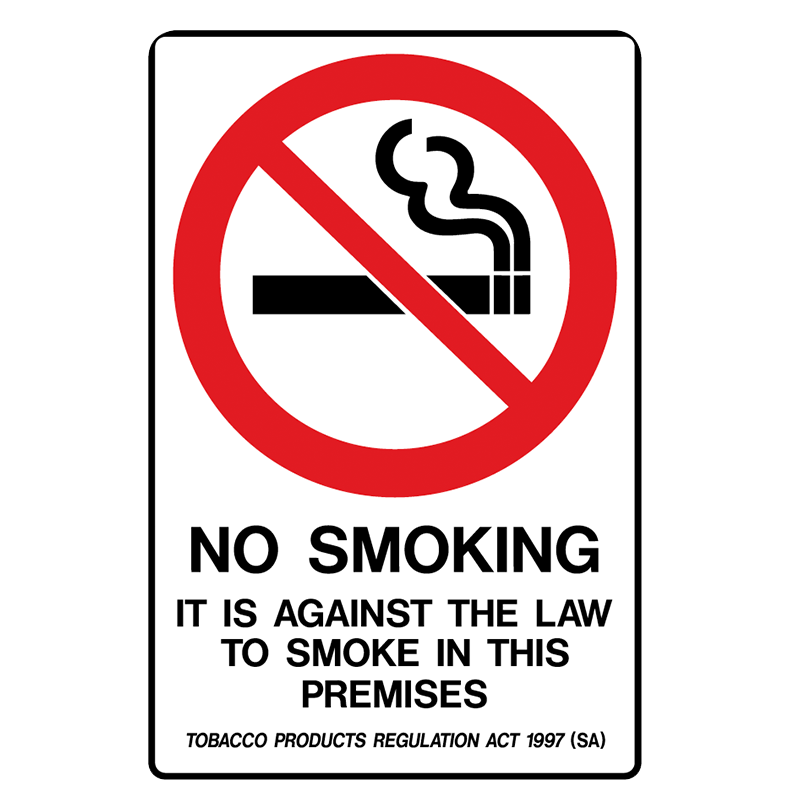 Brady Prohibition Sign (SA State Specific): No Smoking It Is Against The Law To Smoke In This Premises