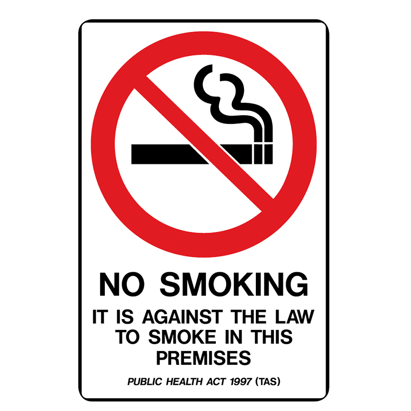 Brady Prohibition Sign (TAS State Specific): No Smoking It Is Against The Law To Smoke In This Premises