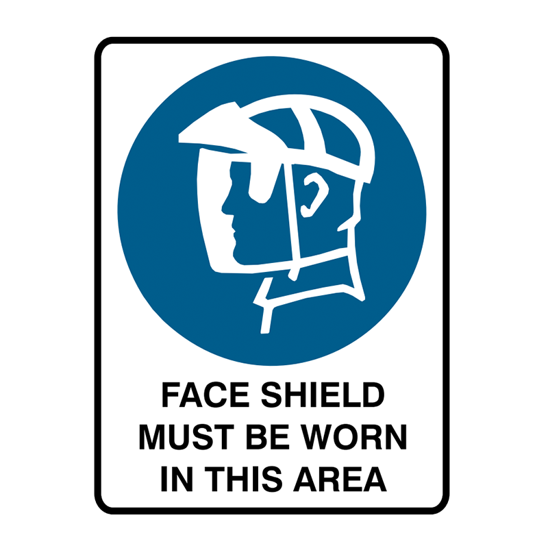Brady Face Shield Mask Must Be Worn In This Area