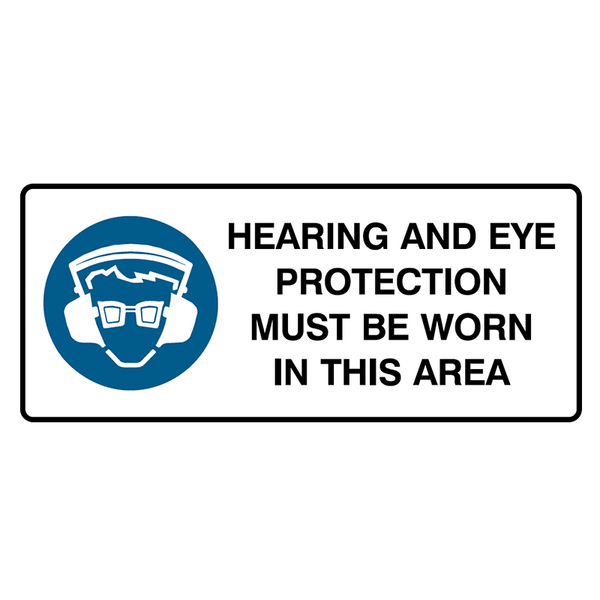 Brady Mandatory Landscape Signs: Hearing And Eye Protection Must Be Worn In This Area