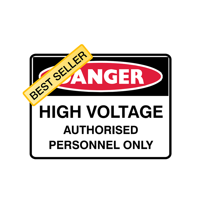 Brady Danger Sign Range: High Voltage Authorised Personnel Only – GO