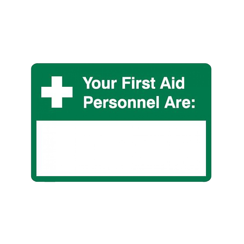 Brady First Aid Sign Your First Aid Personnel Are