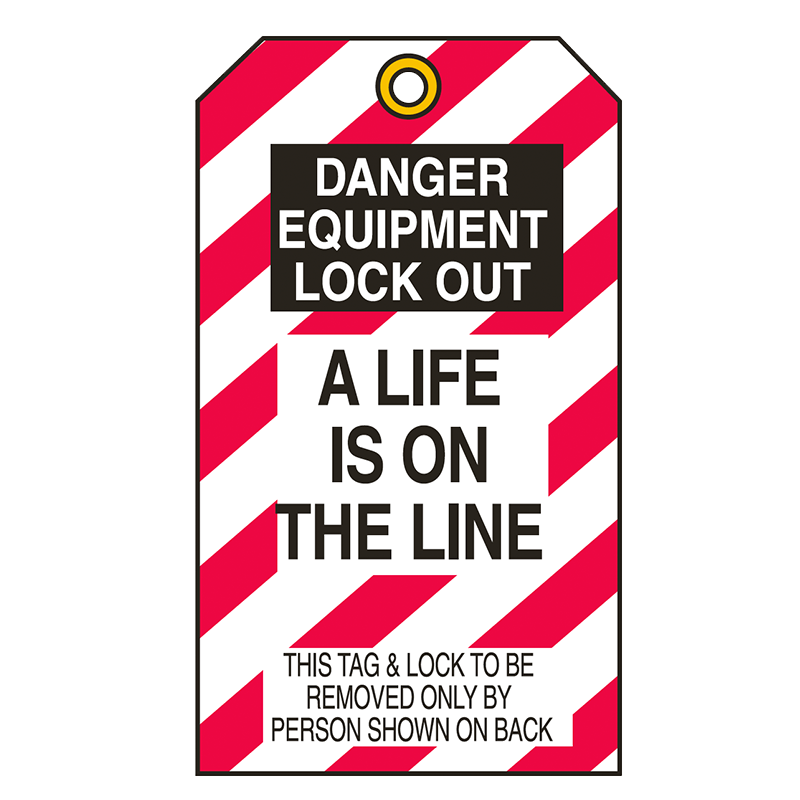 Brady Lockout Tag 859486 Danger Equipment Lock-Out A Life is on the Line