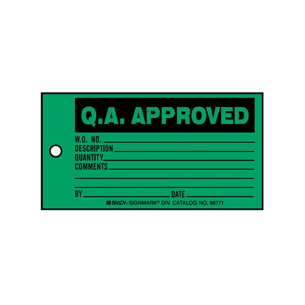 Brady Production Status Tag QA Approved 86771