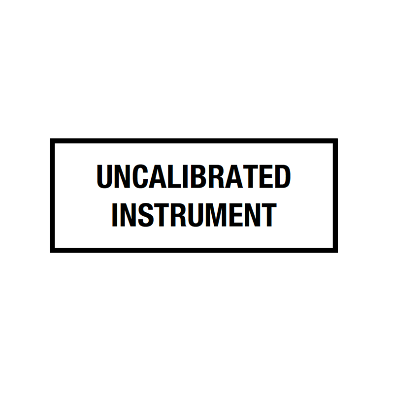 Brady Quality Assurance Label Uncalibrated Instrument