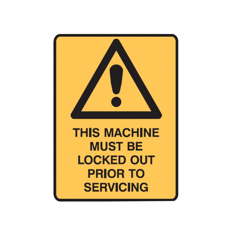 Brady Warning Sign Range This Machine Must Be Locked Out Prior to Servicing