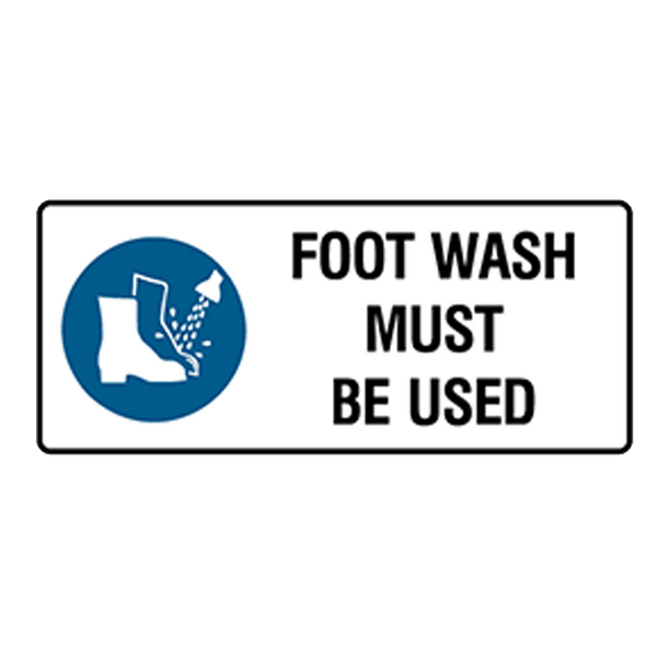 Brady Mandatory Landscape Signs: Foot Wash Must Be Used