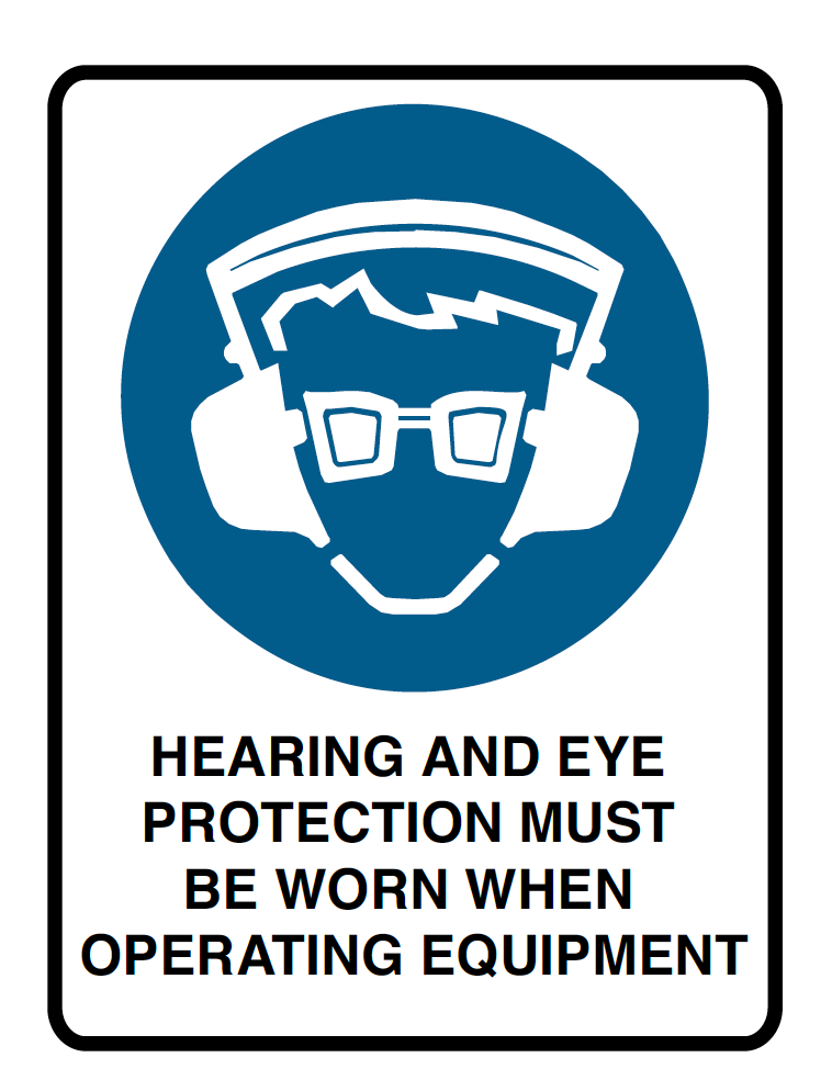 Brady Mandatory Sign Hearing And Eye Protection Must Be Worn When Operating Equipment