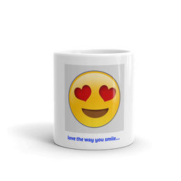 Mug love the way you smil - Yakir China Store