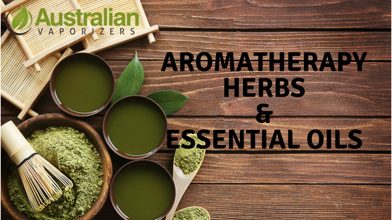 Aromatherapy herbs and essential oils