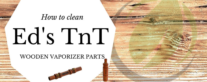 cleaning guid for wooden vaporizer parts