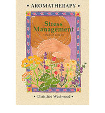 Aromatherapy Stress Management
