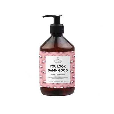 The Gift Label Hand Soap: You Look So Damn Good - Sisi & Seb
