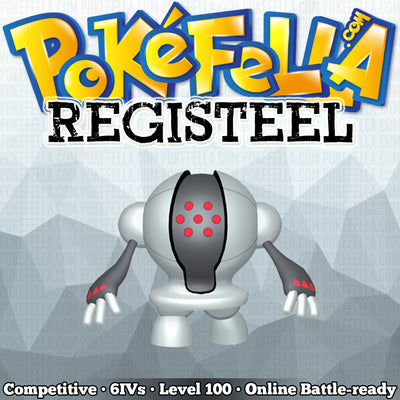 Registeel • Competitive • 6IVs • Level 100 • Online Battle-Ready