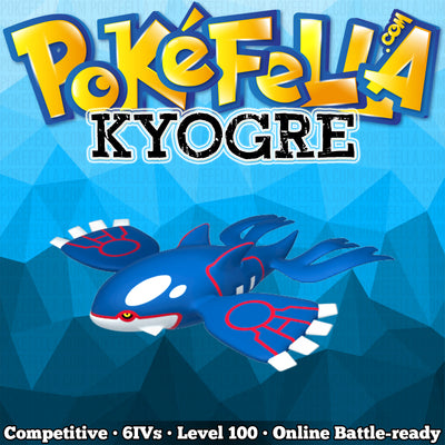 Kyogre • Competitive • 6IVs • Level 100 • Online Battle-Ready