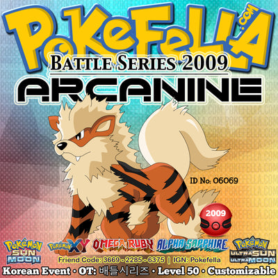 Battle Series 2009 Arcanine • OT: 배틀시리즈 • ID No. 06069 • Korean 2009 Event Intimidate Flare Blitz Thunder Fang Crunch Extreme Speed