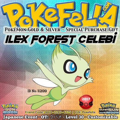 Ilex Forest Celebi • OT: ウバメ • ID No. 112199 • Pokémon Gold & Silver Virtual Console Japan 2017 Event New Nintendo 3DS 2DS XL Pokemon Sun Moon Ultra Sun Ultra Moon Natural Cure Heal Bell, Ancient Power, Future Sight, Safeguard