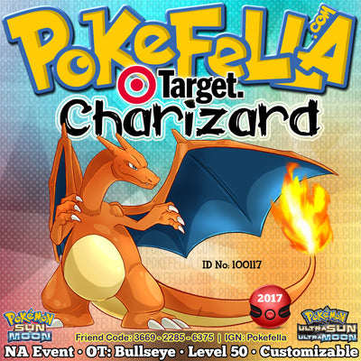 Target Charizard • OT: Bullseye • ID No. 100117 • Pokemon Charizard GX Tie-in — Target Exclusive Distribution 2017 Event Ultra Sun Moon Nintendo 3DS 2DS XL Blaze Red Card Dragon Dance Fly Earthquake Flare Blitz