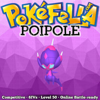 Poipole (UB Adhesive) • Competitive • 6IVs • Level 50 • Online Battle-Ready