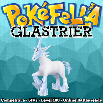 Glastrier • Competitive • 6IVs • Level 100 • Online Battle-Ready