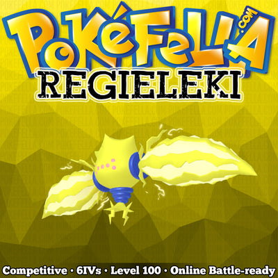 Regieleki • Competitive • 6IVs • Level 100 • Online Battle-Ready
