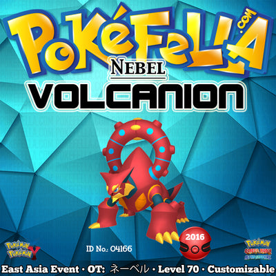East Asian Nebel Volcanion • OT: ネーベル • ID No. 04166 • Japan, Taiwan, Hong Kong 2016 Event
