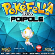 Ultra Shiny Poipole • OT: Ultra • ID No. 091718 • North America, Europe 2018 Event