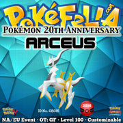 Pokémon 20th Anniversary Arceus • OT: GF • ID No. 08016 • North America, Europe 2016 Event