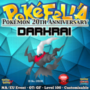 Pokémon 20th Anniversary Darkrai • OT: GF • ID No. 05016 • North America, Europe 2016 Event