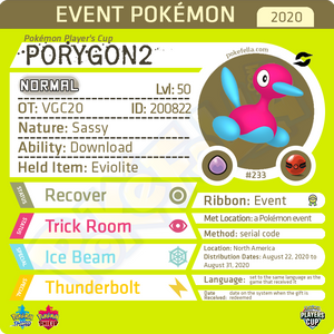 Pokémon Player's Cup Porygon2 • OT: VGC20 • ID No. 200822 • North America 2020 Event