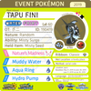 Poni Island Shiny Tapu Fini • OT: ポニ • ID No. 190419 • Japan Championships 2019 Event