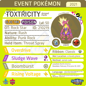 Rock Star Shiny Toxtricity • OT: Rock Star • ID No. 210219 • North America 2021 Event