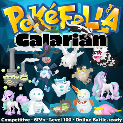 Galarian Forms Bundle • Competitive • 6IVs • Level 100 • Online Battle-ready