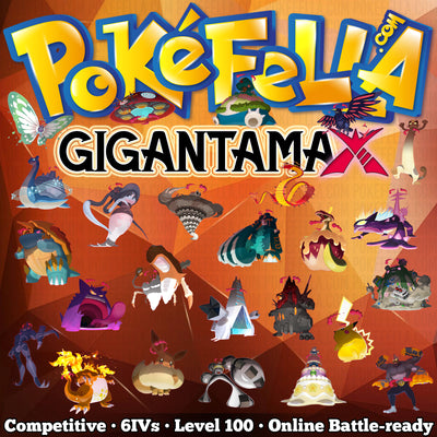 All 26 Gigantamax Pokemon • Competitive • 6IVs • Level 100 • Online Battle-ready