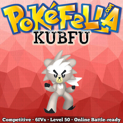 ultra square shiny Kubfu • Competitive • 6IVs • Level 50 • Online Battle-ready