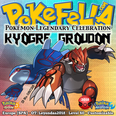 Kyogre & Groudon • OT: Leyendas2018 • ID No. 080318 • Level 60 • Pokémon Sun & Moon