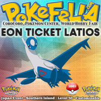 Eon Ticket (Southern Island) Latios • CoroCoro, Pokémon Center, World Hobby Fair • Japan 2003 Event
