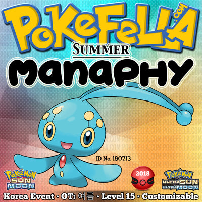 Summer Manaphy • OT: 여름 • ID No. 180713 • Pokémon Pop-Up Store 2018 Korea Event